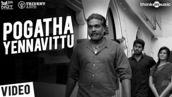 Pogatha Yennavittu Song Lyrics