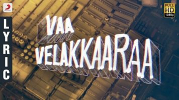 Vaa Velaikkara Lyrics