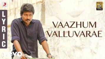 Vaazhum Valluvarae Song Lyrics