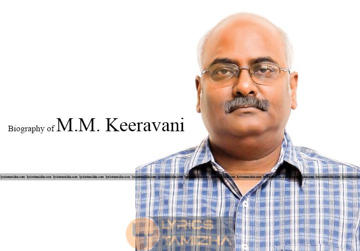 Biography of M.M.Keeravani