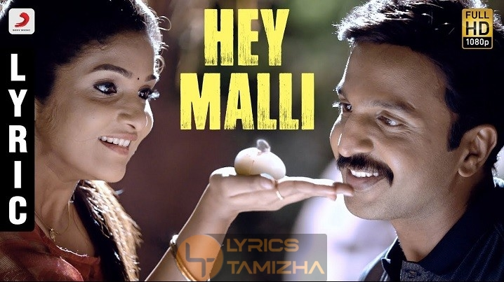 Hey Malli Song Lyrics