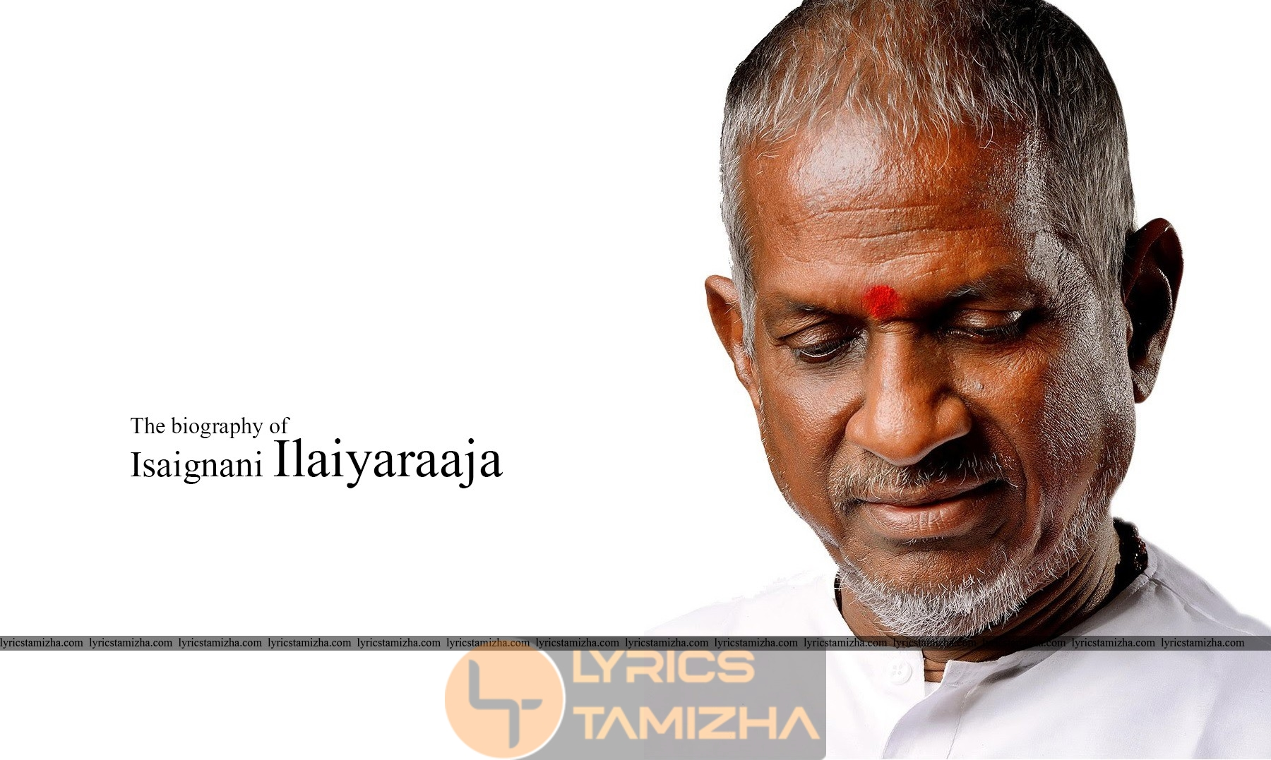 The Biography of Isaignani Ilaiyaraaja