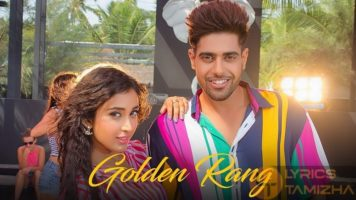 Golden Rang Song Lyrics Punjabi 2018