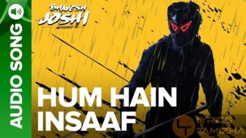 Hum Hain Insaaf Song Lyrics