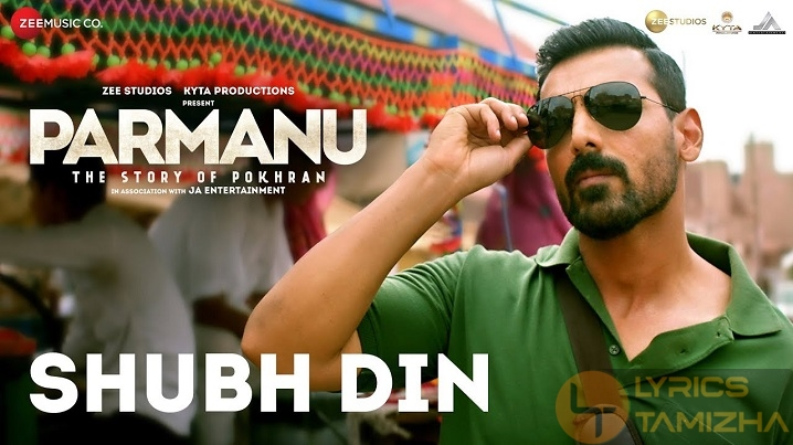 Shubh Din Song Lyrics