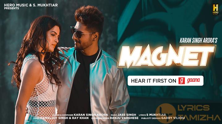 Magnet Song Lyrics Karan Singh Arora Natasa Stankovic