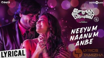 Neeyum Naanum Anbe Song Lyrics