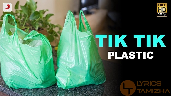 Tik Tik Plastic Song Lyrics