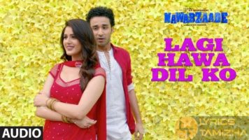 Lagi Hawa Dil Ko Song Lyrics
