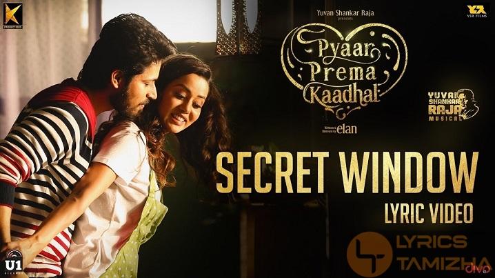Secret Window Song Lyrics Pyaar Prema Kaadhal