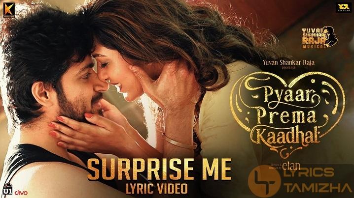 Surprise Me Song Lyrics Pyaar Prema Kaadhal