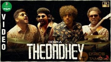Thedadhey Song Lyrics From 7UP Madras Gig