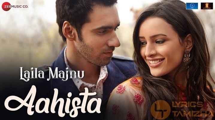 Aahista Song Lyrics