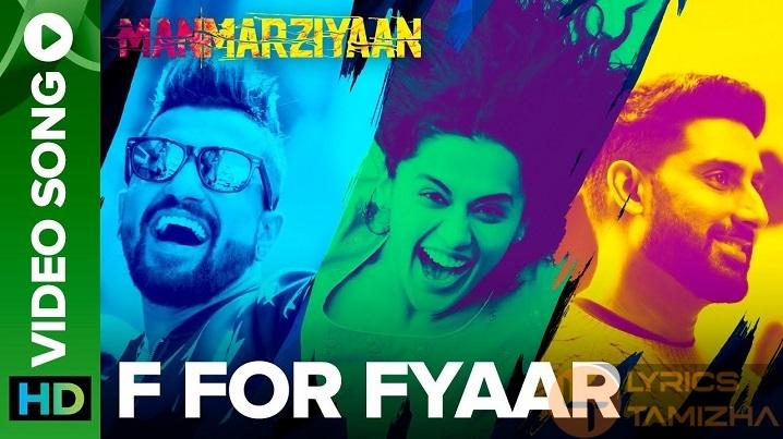 F For Fyaar Song Lyrics Manmarziyaan