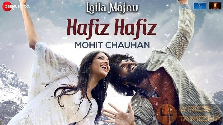 Hafiz Hafiz Song Lyrics Laila Majnu