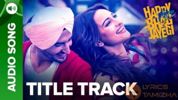 Happy Bhag Jayegi Title Track Song Lyrics