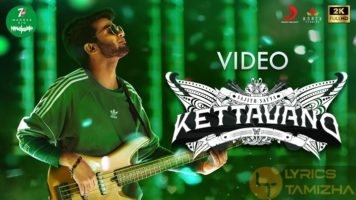 Kettavano Song Lyrics 7UP Madras Gig