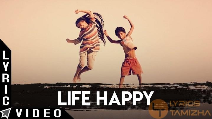 Life Happy Song Lyrics Odu Raja Odu
