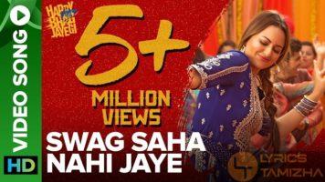 Swag Saha Nahi Jaye Song Lyrics