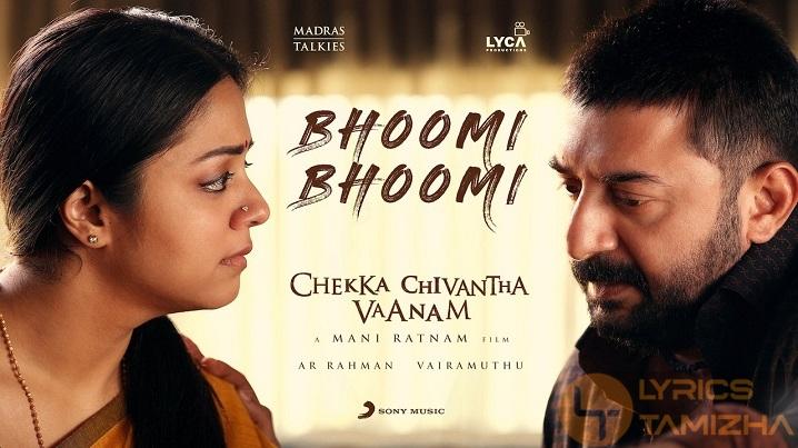 Bhoomi Bhoomi Song Lyrics Chekka Chivantha Vaanam