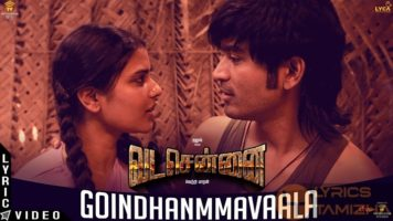 Goindhammavaala Song Lyrics Vada Chennai