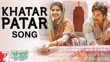 Khatar Patar Song Lyrics Sui Dhaaga