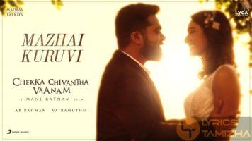 Mazhai Kuruvi Song Lyrics Chekka Chivantha Vaanam