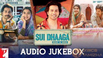 Sui Dhaaga Movie Song Lyrics