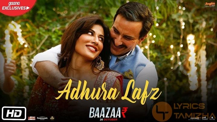 Adhura Lafz Song Lyrics Baazaar