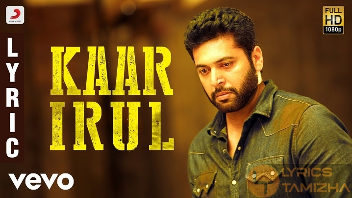 Kaar Irul Song Lyrics Adanga Maru