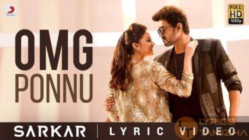 Omg Ponnu Song Lyrics Sarkar