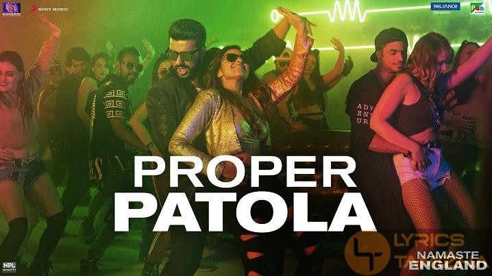 Proper Patola Song Lyrics Namaste England