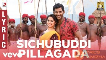 Sichubuddi Pillagada Song Lyrics Pandem Kodi 2