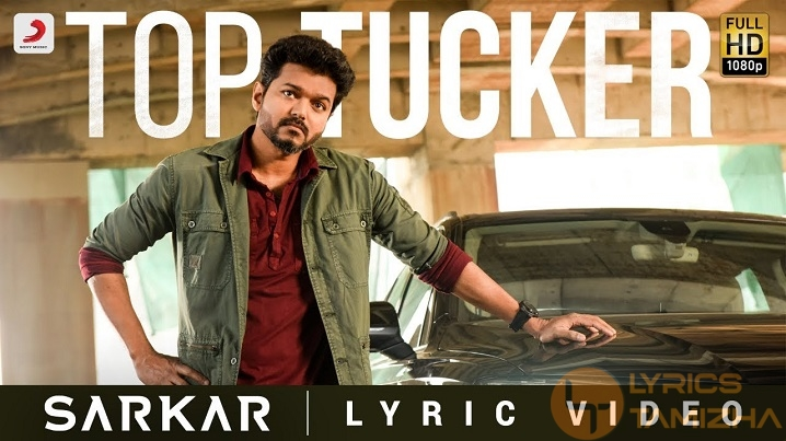 Top Tucker Song Lyrics Sarkar