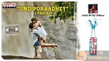 Undiporaadhey Song Lyrics Hushaaru Songs