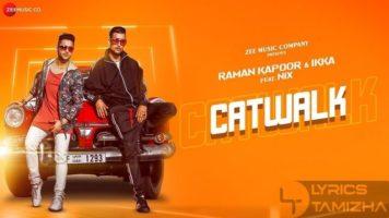 Catwalk Song Lyrics Raman Kapoor Ikka