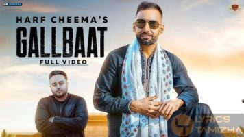 Gallbaat Song Lyrics Harf Cheema