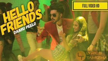 Hello Friends Song Lyrics B Jay Randhawa
