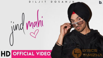 Jind Mahi Song Lyrics Diljit Dosanjh