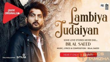Lambiya Judaiyan Song Lyrics Bilal Saeed