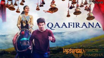 Qaafirana Song Lyrics Kedarnath