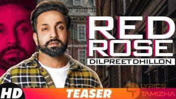 Red Rose Song Lyrics Dilpreet Dhillon