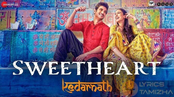Sweetheart Song Lyrics Kedarnath