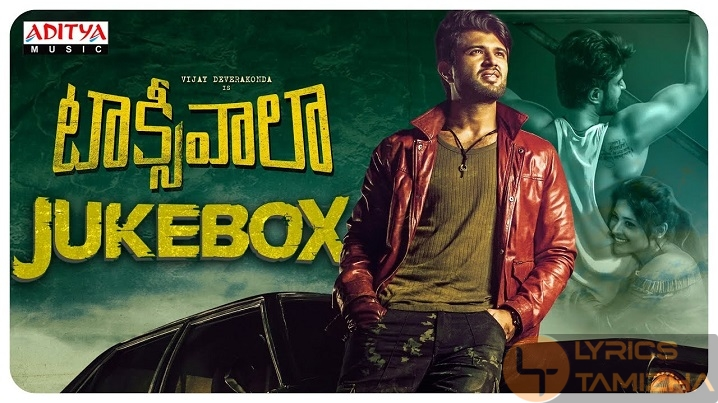 Taxiwaala Movie Song Lyrics