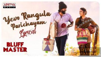 Yevo Rangula Parichayam Song Lyrics Bluff Master