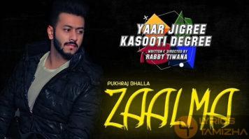 Zaalma Song Lyrics Pukhraj Bhalla