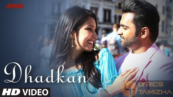 Dhadkan Song Lyrics Amavas