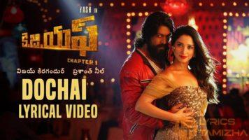 Dochai Lyrics KGF Chapter 1 Telugu