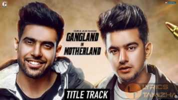 Gangland in Motherland Song Lyrics
