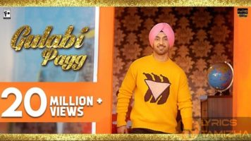 Gulabi Pagg Song Lyrics Diljit Dosanjh